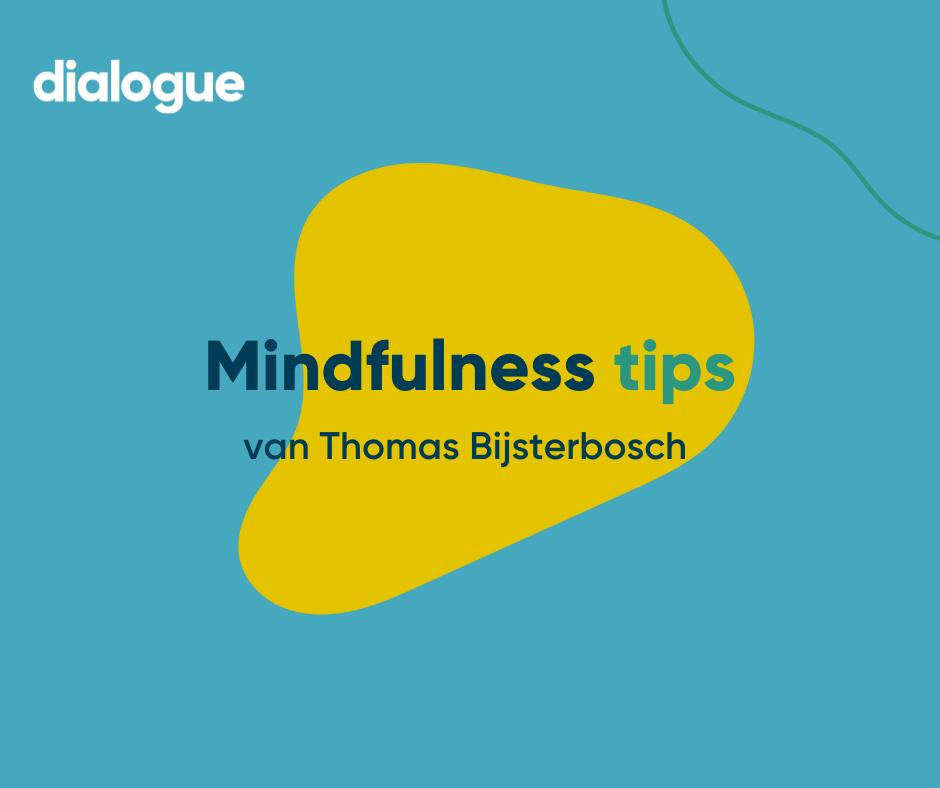 Mindfulness in het dagelijks leven